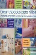 crear espacios para niños: proyectos originales para habitaciones para niños-lauren floodgate-9788432917769