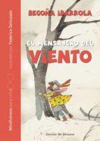el  mensajero del viento (mindfulness para niños)-begoña ibarrola-9788433029669