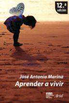 aprender a vivir (ebook)-jose antonio marina-9788434468269