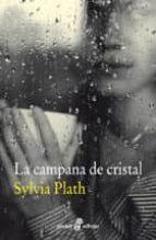 la campana de cristal sylvia plath 9788435019569