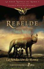 rebelde: la fundacion de roma-emma pomilio-emilio peral-9788435062169