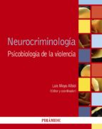 neurocriminología (ebook) luis moya albiol 9788436834369