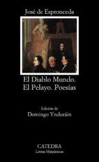el diablo mundo ; el pelayo y poesias-jose de espronceda-9788437610269