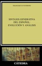 sintaxis generativa del español: evolucion y analisis-9788437618869