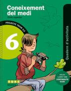 coneixement del medi 6 6º educacion primaria quadern activitats tram 2.0 idioma català-9788441222069