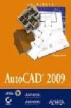 la biblia de autocad 2009 (incluye cd-rom)-george omura-9788441525269