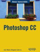 photoshop cc jose maria delgado 9788441534469