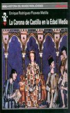 la corona de castilla en la edad media-enrique rodriguez-picavea-9788446010869