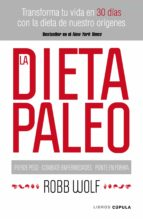 la dieta paleo robb wolf 9788448068769
