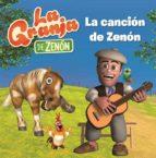 la granja de zenon : la cancion de zenon-9788448849269