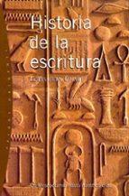 historia de la escritura: de mesopotamia hasta nuestros dias-louis-jean calvet-9788449310669