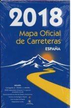 mapa oficial de carreteras 2018 españa 9788449810169
