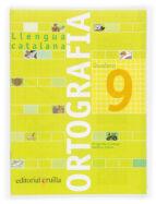 quadern ortografia catalana nº 9 (primaria) margarida canonge antonia colom 9788466110969