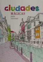 ciudades magicas para colorear-9788466233569