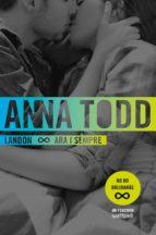 landon. ara i sempre-anna todd-9788466421669