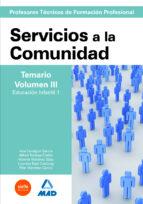 cuerpo de profesores tecnicos de formacion profesional: servicios a la comunidad: temario volumen iii 9788466591669