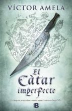 el catar imperfecte-victor amela-9788466653169