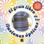 el gran libro de las ilusiones ópticas 9788466657969