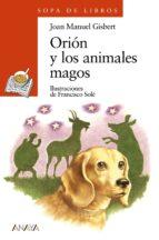 orion y los animales magos joan manel gisbert 9788466725569