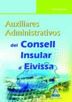 AUXILIARES ADMINISTRATIVOS DEL CONSELL INSULAR D EIVISSA. TEMARIO