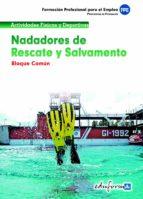 nadadores de rescate y salvamento. bloque comun. formacion profes ional par ael empleo 9788467657869