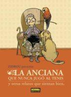 la anciana que nunca jugo al tenis y otros relatos que sientan bi en-jordi lafebre-9788467905069