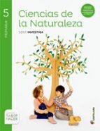 ciencias naturales  5º primaria investiga saber hacer ed 2015-9788468030869