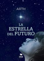 la estrella del futuro (ebook)-9788468511269