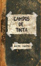 campos de tinta (ebook)-asier castro-9788468681269