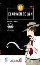 el crimen de la ñ (con audio descargable) (a2) amelia blas nieves 9788469846469