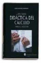 una didactica del calculo para el siglo xxi-jaime martinez montero-9788471976369