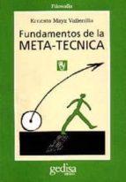 fundamentos de la metatecnica ernesto mayz vallenilla 9788474324969
