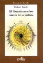 el liberalismo y los limites de la justicia-michael sandel-9788474327069