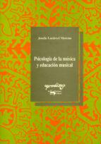 psicologia de la musica y educacion musical josefa lacarcel moreno 9788477741169