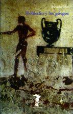 hölderlin y los griegos salvador mas 9788477745969
