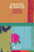 dientes blancos-zadie smith-9788478886869