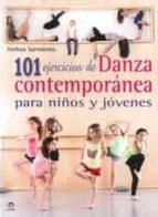 101 ejercicios de danza contemporanea para niños y jovenes-ainhoa sarmiento saracibar-9788479029869