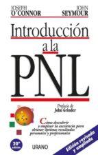 introduccion a la pnl: como descubrir y emplear la excelencia par a obtener optimos resultados personales y profesionales-joseph o connor-john seymour-9788479530969
