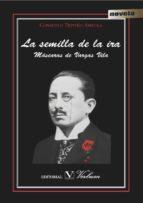 El libro de La semilla de la ira autor CONSUELO TRIVIÑO ANZOLA EPUB!