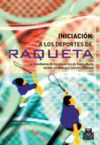 iniciacion a los deportes de raqueta-9788480199469