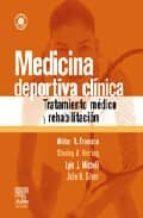 medicina deportiva clinica. tratamiento medico y rehabilitacion + cd rom w.r. frontera 9788480862769