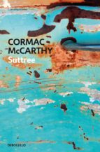 suttree-cormac mccarthy-9788483460269