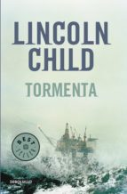 tormenta (serie jeremy logan 1) lincoln child 9788483469569