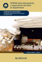 (i.b.d.)aprovisionamiento y organizacion del office en alojamient os hota0108-operaciones basicas de pisos en alojamientos         s-9788483646069