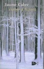 viatge d hivern-jaume cabre-9788484371069