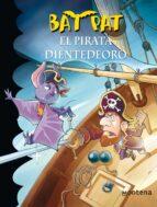 bat pat 4: el pirata diente de oro-9788484414469