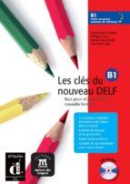 les cles du nouveau delf b1: libro del alumno (incluye cd)-9788484433569