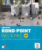 rond point pas a pas a2 (contiene libro del alumno, el cuaderno d e ejercicios y cd audio) 9788484436669
