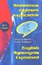 sinonimos ingleses explicados = english synonyms explained: diffe rences of word use in english-peter rutherford-9788486623869