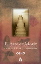 el arte de morir: charlas sobre hasidismo (2ª ed.)-9788486797669